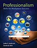 Professionalism: Skills for Workplace Success (4th Edition)