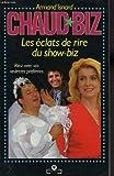 echange, troc Armand Isnard - Chaud-biz : Les éclats de rire du show-biz (M Marabout humour)