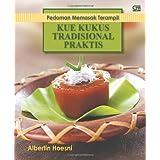 Pedoman Memasak Terampil: Kue Kukus Tradisional Praktis (Indonesian Edition)