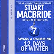 Twelve Days of Winter: Crime at Christmas (7) - Swans-a-Swimming | Stuart MacBride