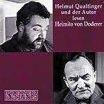 Helmut Qualtinger und der Autor lesen Heimito von Doderer   Heimito von Doderer