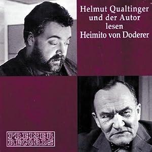 Helmut Qualtinger und der Autor lesen Heimito von Doderer Hörbuch