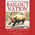 Bailout Nation Audiobook by Barry Ritholtz Narrated by Bill Quinn