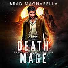 Death Mage: Prof Croft, Book 4 Audiobook by Brad Magnarella Narrated by James Patrick Cronin