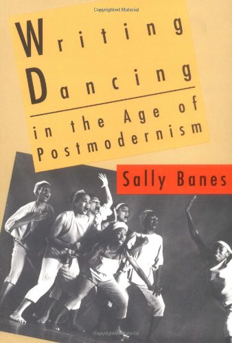Writing Dancing in the Age of Postmodernism