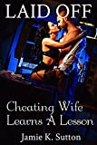 img - for Laid Off: Cheating Wife Learns a Lesson book / textbook / text book
