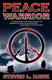 Peace Warrior (Peace Warrior Trilogy, Book 1)