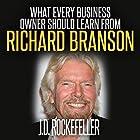 What Every Business Owner Should Learn from Richard Branson Hörbuch von J.D. Rockefeller Gesprochen von: Andi Carnagie