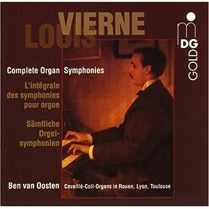 Louis Vierne: Complete Organ Symphonies