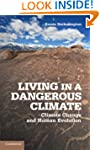Living in a Dangerous Climate: Climat...