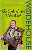 P.G. Wodehouse The Code of the Woosters: (Jeeves & Wooster)