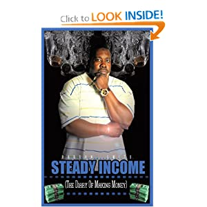 Steady Income: The diary of making money Barron Smith