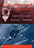 img - for Shattered Sword: The Untold Story of the Battle of Midway 1st (first) Edition by Parshall, Jonathan, Tully, Anthony published by Potomac Books Inc. (2005) Hardcover book / textbook / text book