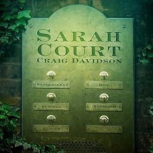 Sarah Court | [Craig Davidson]