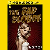 The Bad Blonde   Jack Webb
