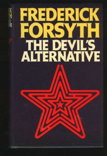 The Devil's Alternative, FREDERICK FORSYTH