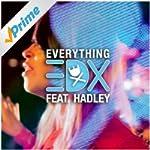 Everything (Cazzette Remix)