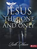 JESUS THE ONE AND ONLY - MEMBER BOOK