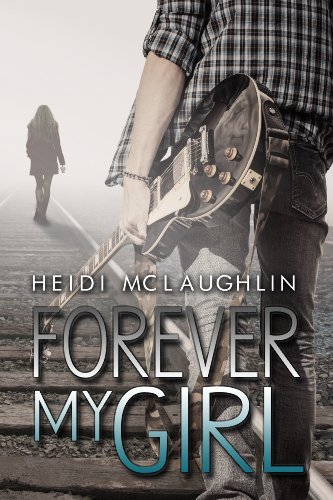 Forever My Girl (The Beaumont Series) by Heidi McLaughlin