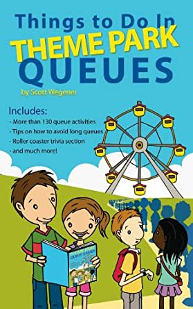 In Theme Park Queues eBook: Scott Wegener, Peta Taylor: Kindle Store