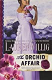 The Orchid Affair: A Pink Carnation Novel (045123555X) by Willig, Lauren
