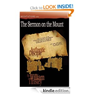 Authentic Disciple: Sermon On the Mount William Tinsley