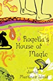 img - for Rogelia's House of Magic book / textbook / text book