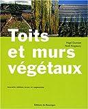 echange, troc Nigel Dunnett, Noël Kingsbury - Toits et murs végétaux