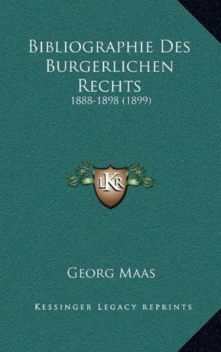 Bibliographie Des Burgerlichen Rechts: 1888-1898 (1899)