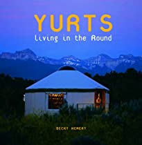 Free Yurts: Living in the Round Ebook & PDF Download