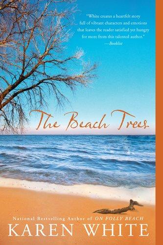 The Beach Trees, Karen White