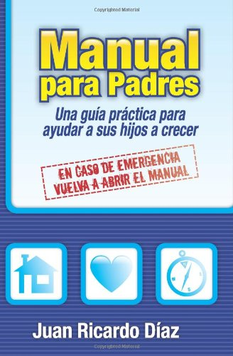 Manual para Padres: En caso de emergencia, vuelva a abrir el manual: Volume 1