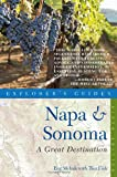 Search : Explorer's Guide Napa & Sonoma: A Great Destination (Ninth Edition)  (Explorer's Great Destinations)