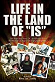 Life in the Land of IS - The Amazing Story of Lani Deauville, the Worlds Longest Living Quadriplegic