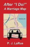 "After ""I Do!"" A Marriage Map"
