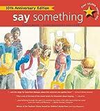 Say Something: 10th-Anniversary Edition