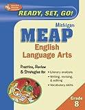 Michigan MEAP Grade 8 English Language Arts (Michigan MEAP Test Preparation) (0738601004) by Editors of REA