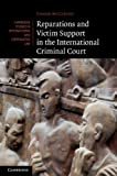 img - for Reparations and Victim Support in the International Criminal Court (Cambridge Studies in International and Comparative Law) book / textbook / text book