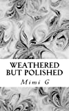 img - for Weathered but Polished book / textbook / text book