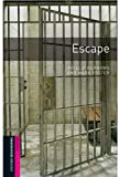 Escape: Comic-strip - 250 Headwords Starters (Oxford Bookworms Starters)