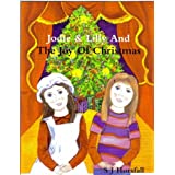 Jodie & Lilly...And The Joy Of Christmasby S. J. Horsfall