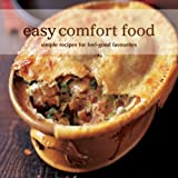 Easy Comfort Food: Simple Recipes for Feel-Good Favorites