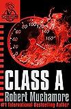 Class A (CHERUB #2) (Bk. 2) (0340881542) by Muchamore, Robert