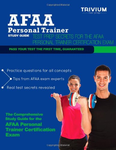 Download AFAA Personal Trainer Study Guide: Test Prep