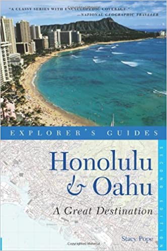Honolulu & Oahu: A Great Destination (Explorer's Guides)