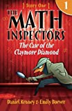 img - for The Math Inspectors: Story One - The Case of the Claymore Diamond (Volume 1) book / textbook / text book