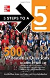 img - for 5 Steps to a 5 500 AP Statistics Questions to Know by Test Day (5 Steps to a 5 on the Advanced Placement Examinations Series) book / textbook / text book