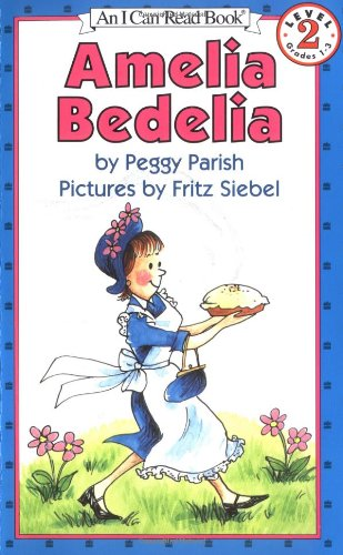 Amelia Bedelia (I Can Read Book Level 2)