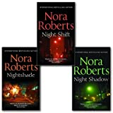 Nora Roberts Nora Roberts Night Tales 3 Books Collection Pack Set, Night Shift, Nightshade , Night Shadow