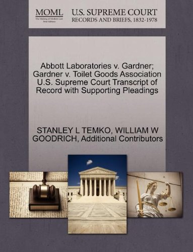 abbott-laboratories-v-gardner-gardner-v-toilet-goods-association-us-supreme-court-transcript-of-reco